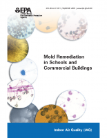 Environmental Protection Agency – Mold Remediation in Schools and Commerical Buildings